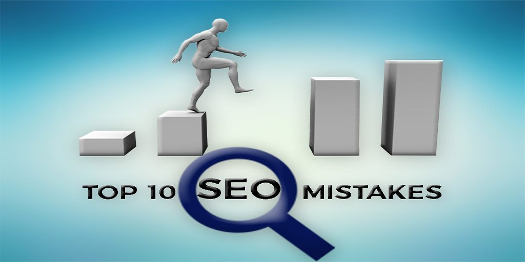 Top 10 Most Common SEO Mistakes