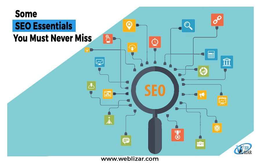 Some SEO Essentials You Must Never Miss To Gain More Traction
