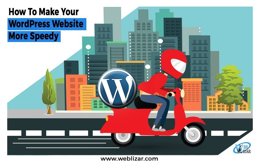 Techniques For Making WordPress Website Faster And Speedier