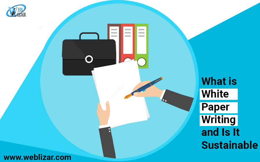 What is White Paper Writing and Is It Sustainable?