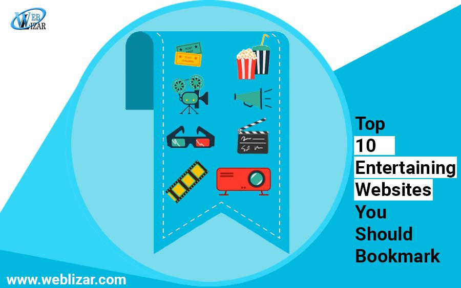 Top 10 Entertaining Websites You Should Bookmark