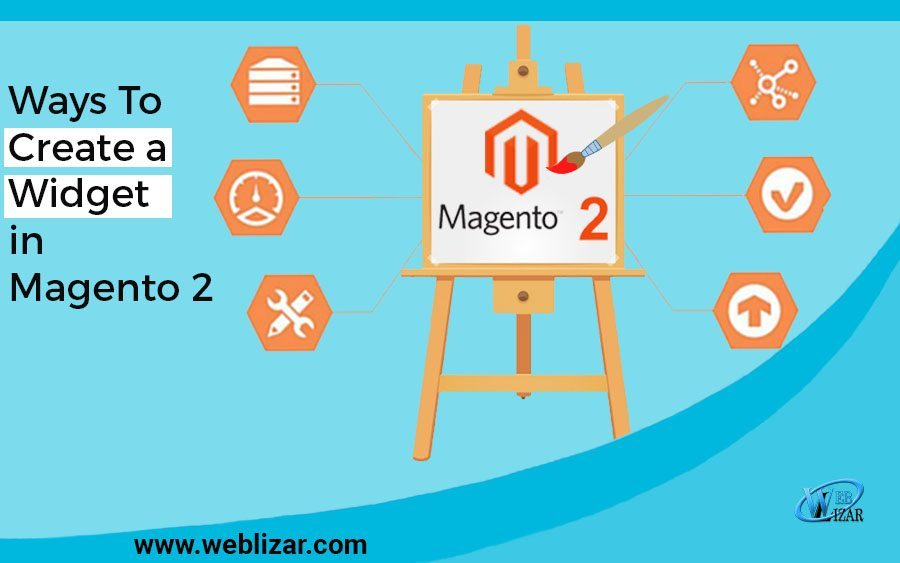 Ways To Create a Widget in Magento 2