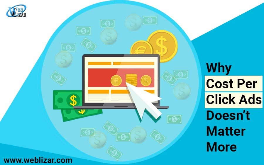 Why Cost Per Click Ads Doesn't Matter More