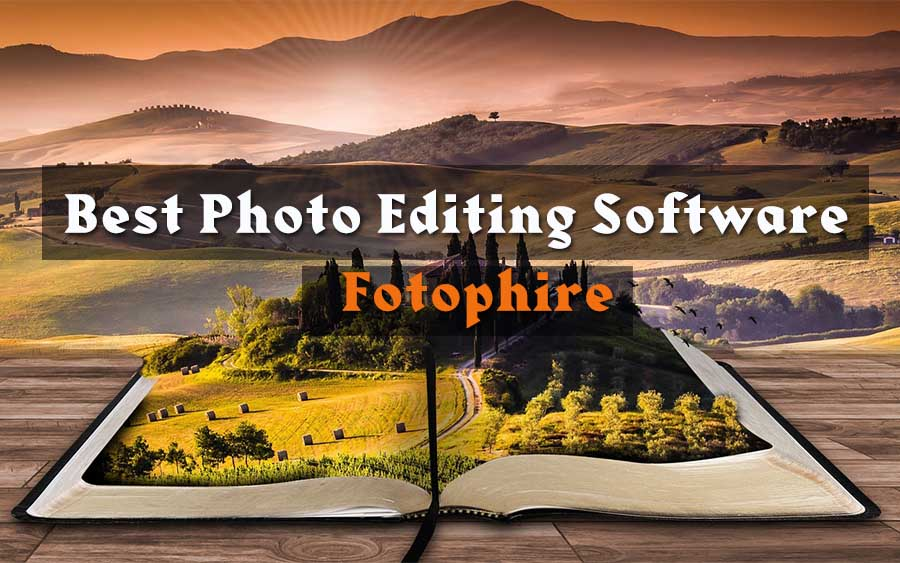 Best Photo Editing Software – Fotophire