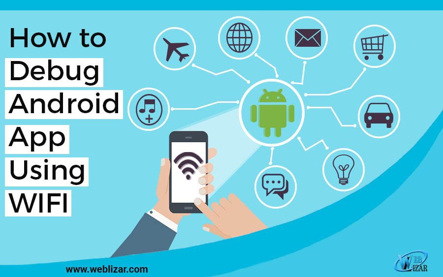 How to Debug Android App Using WIFI