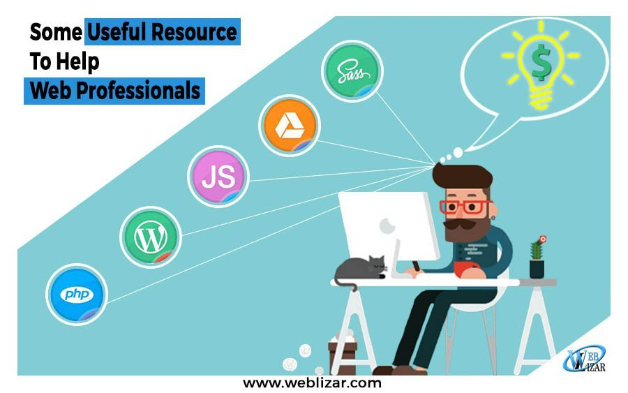 Some Useful Resources To Help Web Professionals