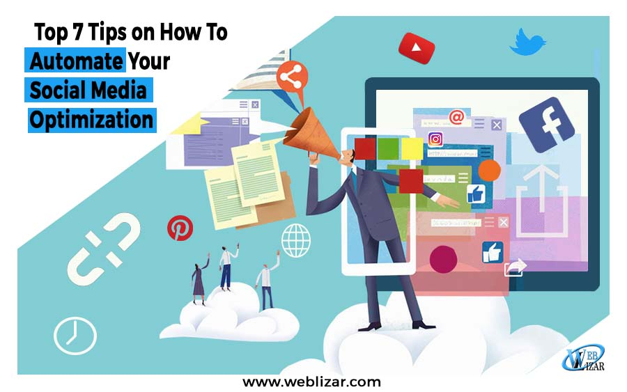 7 Tips on How To Automate Social Media Optimization