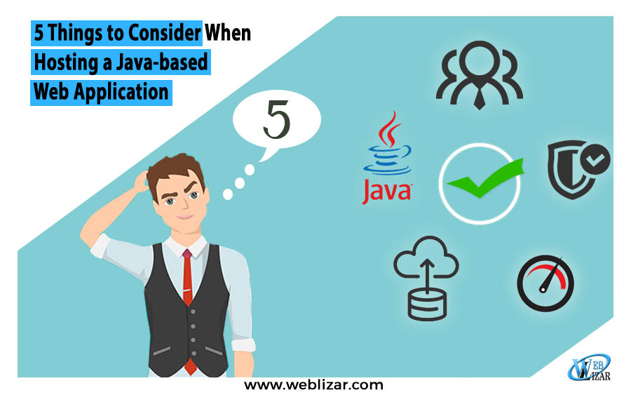5 Things To Consider When Hosting A Java Based Web Application