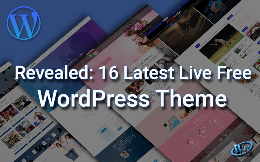 16 Latest Live Free WordPress Theme!