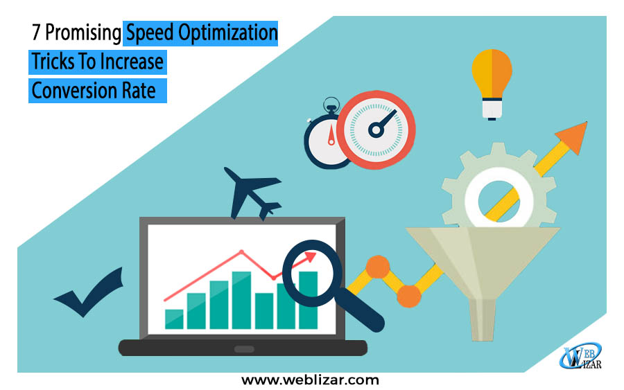 7 Promising Speed Optimization Tricks-Increase Conversion Rate