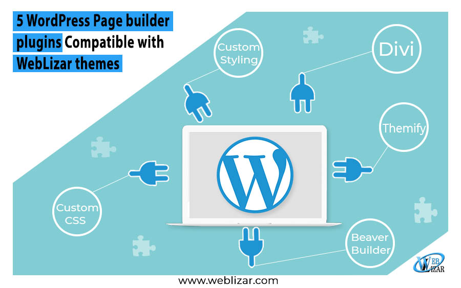 5 WordPress Page Builder Plugins Compatible Weblizar Themes