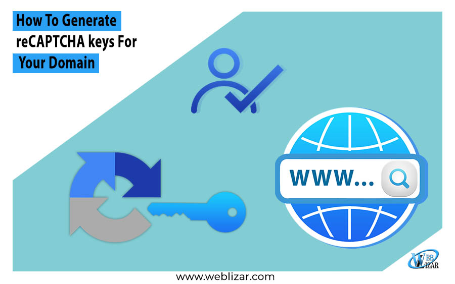 How To Generate reCAPTCHA Keys For Your Domain