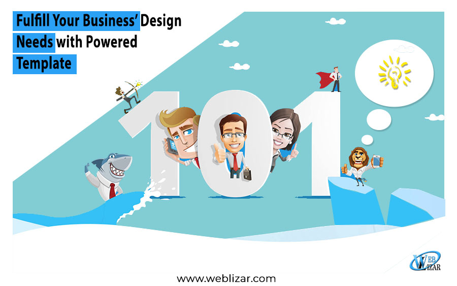 Fulfill Your Business' Design Needs with Powered Template