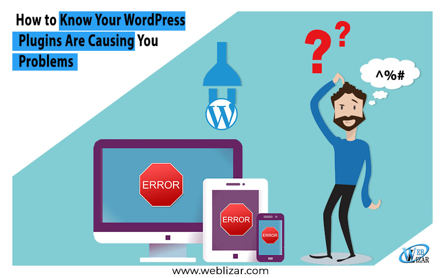 Know WordPress Plugins Causing Problems
