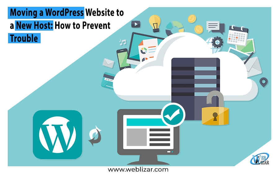 Moving a WordPress Website to a New Host: How to Prevent Trouble