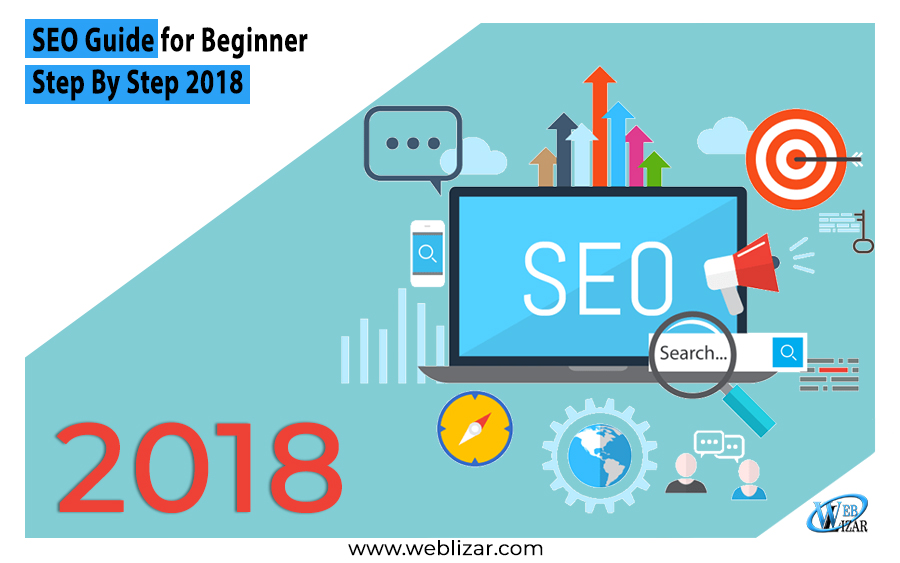SEO Guide Beginner Step Step 2018
