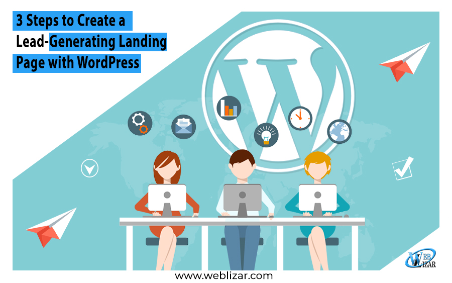 3 Steps to Create a Lead-Generating Landing Page with WordPress