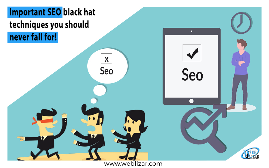 Important SEO black hat techniques you should never fall for!