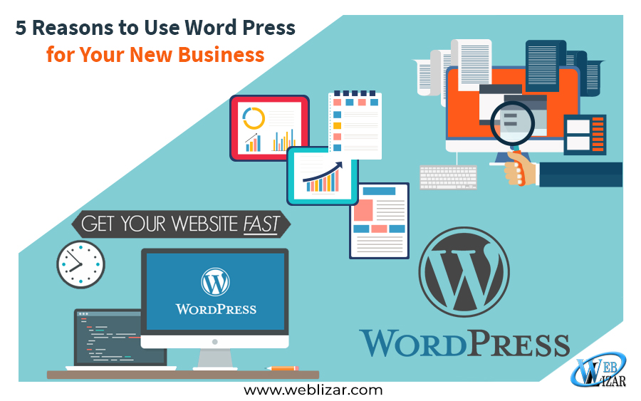 5 Reasons to Use WordPress for Your New Business