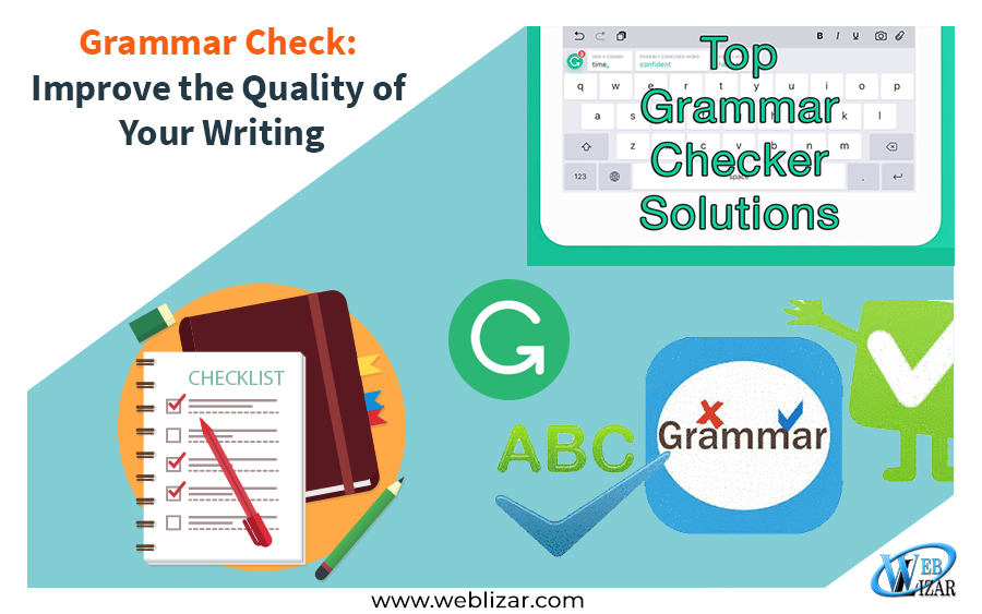 Grammar Check: Improve the Quality of Your Writing