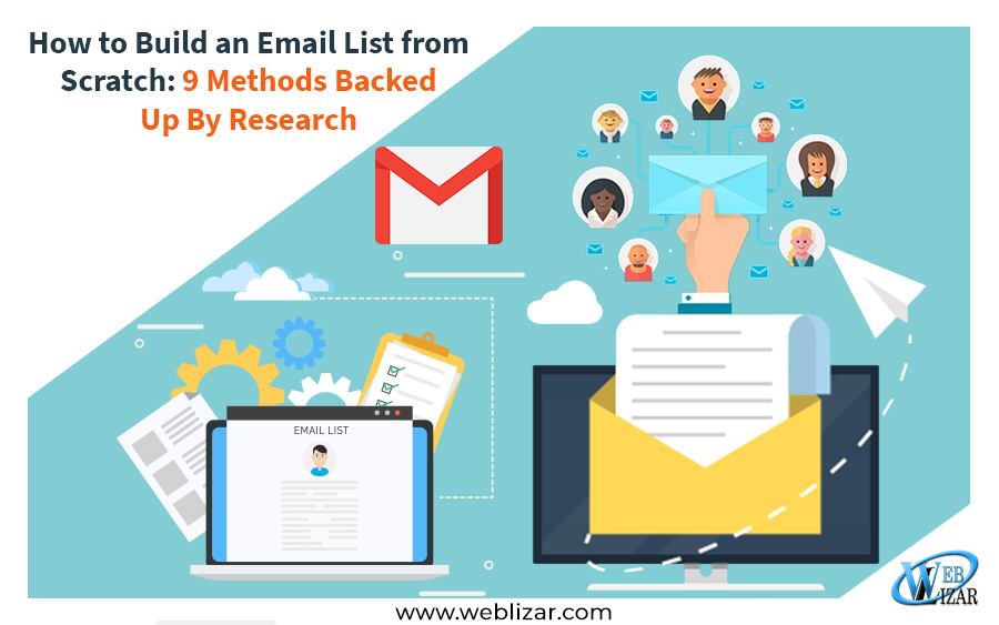 How to Build an Email List from Scratch: 9 Methods Backed Up By Research