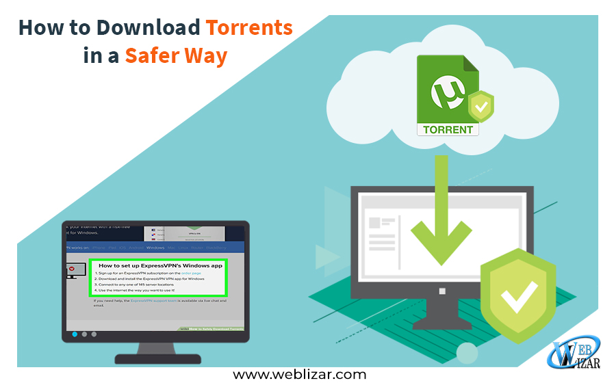 Download Torrents Safer Way