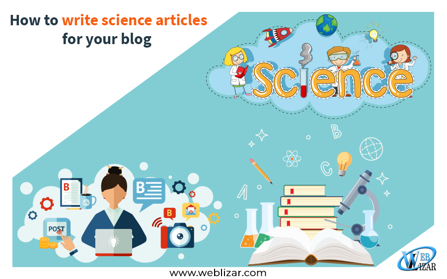 How to write science articles for your blog