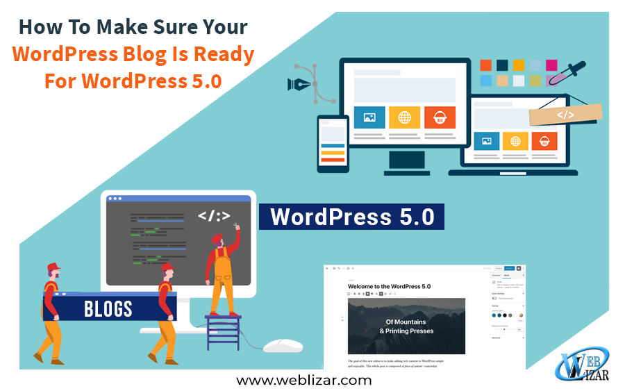 How To Make Sure Your WordPress Blog Is Ready For WordPress 5.0