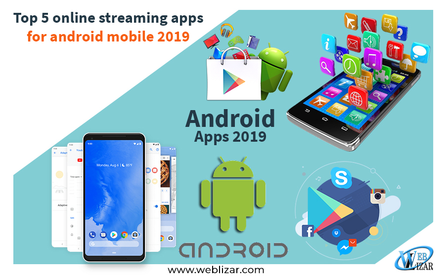 Top 5 online apps for android mobile 2019