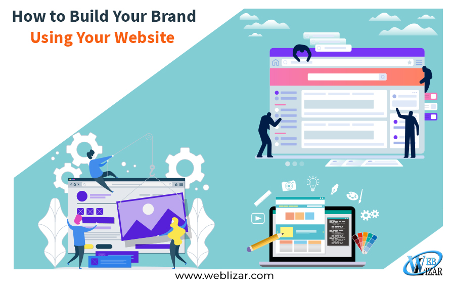 How to Build Your Brand Using Your Website