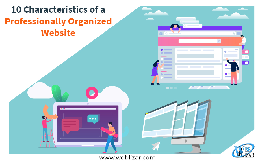 10 Characteristics of a Professionally Organized Website