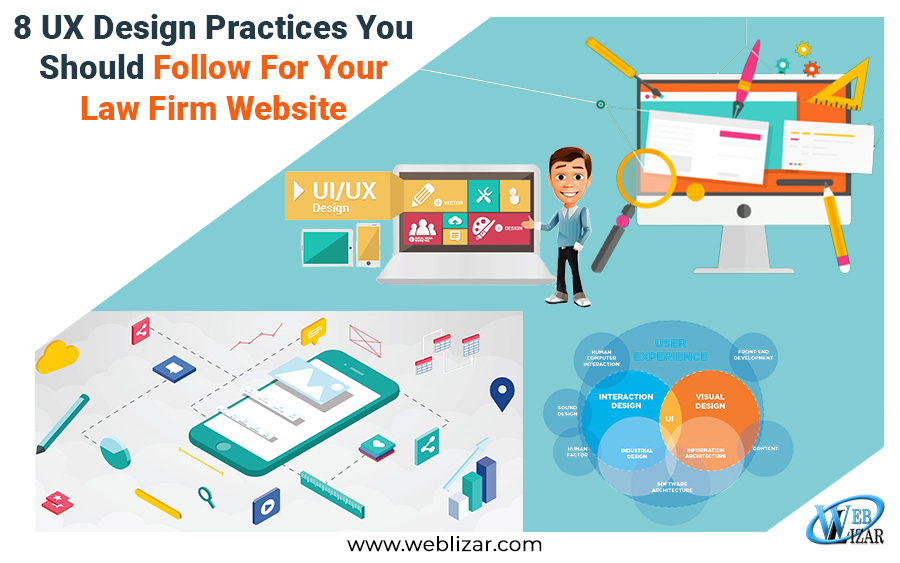 8 UX Design Practices You Should Follow For Your Law Firm Website