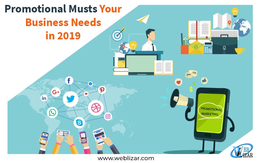 Promotional Musts Your Business Needs in 2019