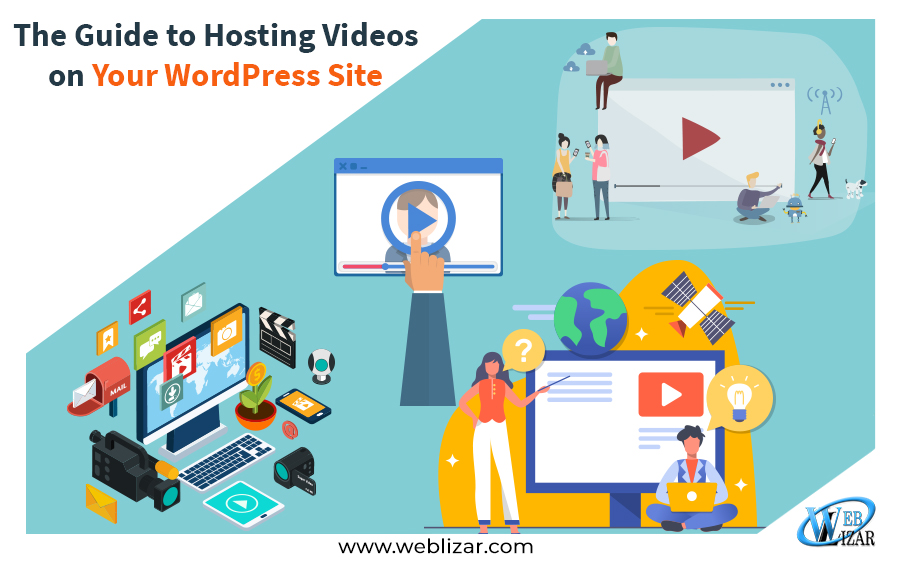 The Guide to Hosting Videos on Your WordPress Site