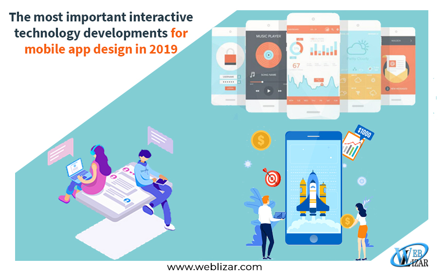 The most important interactive technology developments for mobile app design in 2019