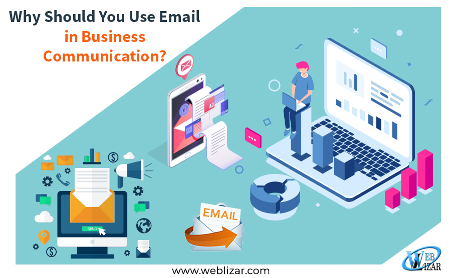 Why Should You Use Email in Business Communication?