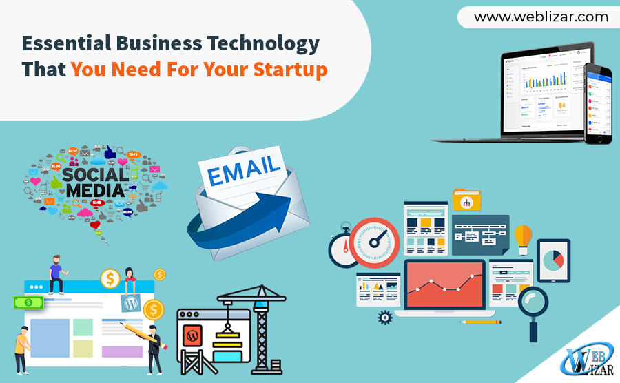 Essential Business Technology That You Need For Your Startup