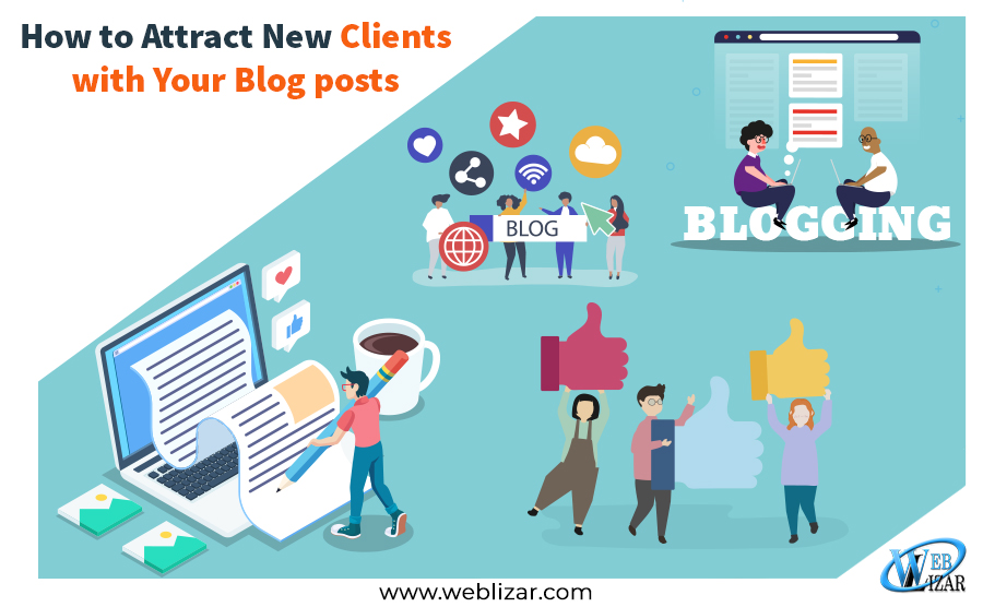 How to Attract New Clients with Your Blog posts