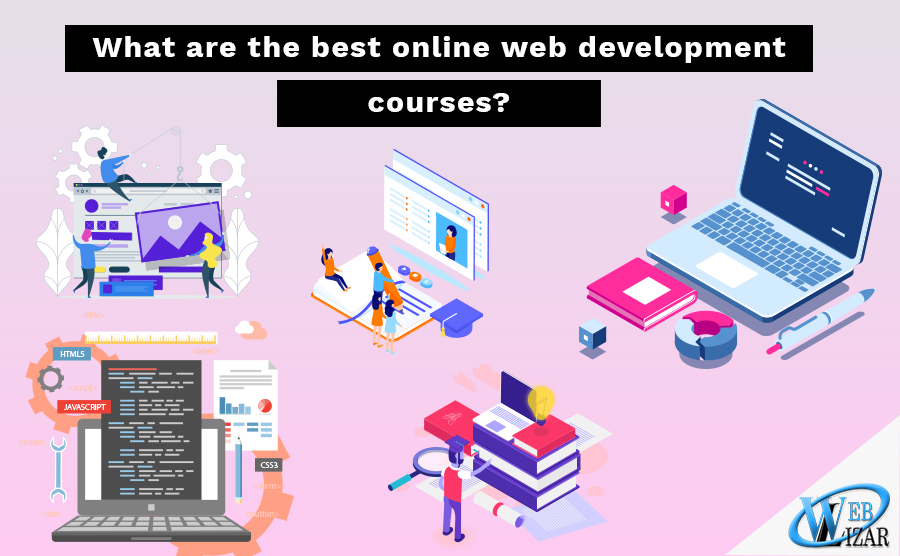 What are the best online web development courses?