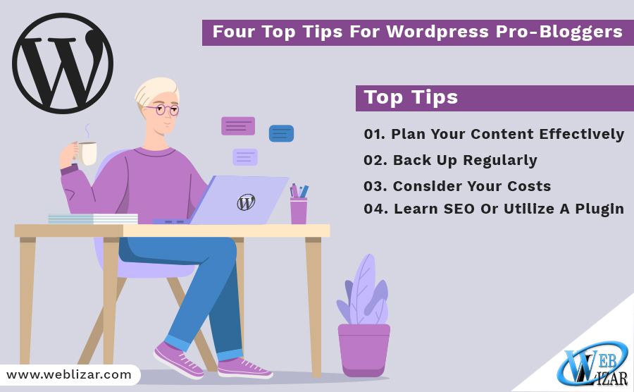 Four Top Tips For WordPress Pro-Bloggers