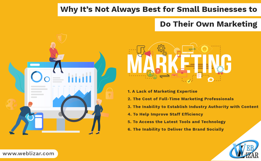 Why It's Not Always Best for Small Businesses to Do Their Own Marketing