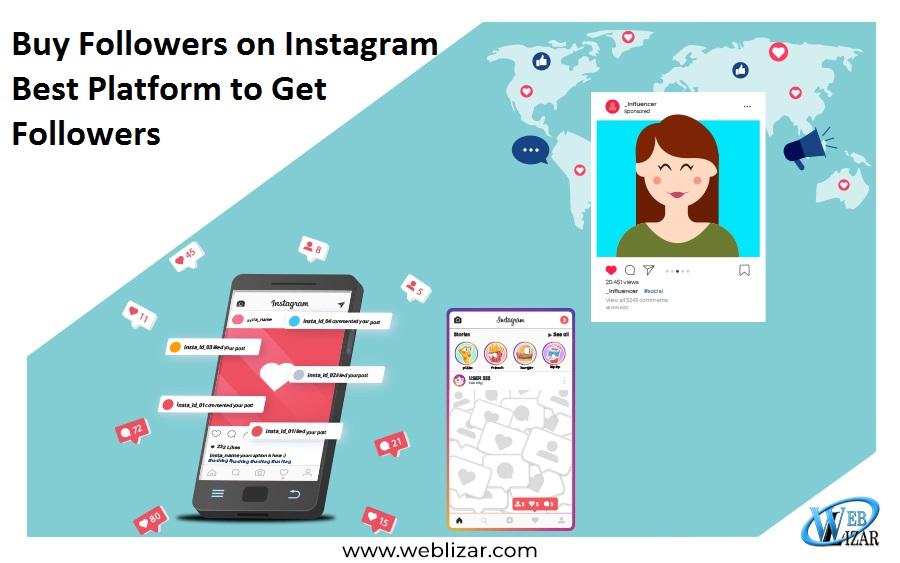 Buy Followers on Instagram- Best Platform to Get Followers
