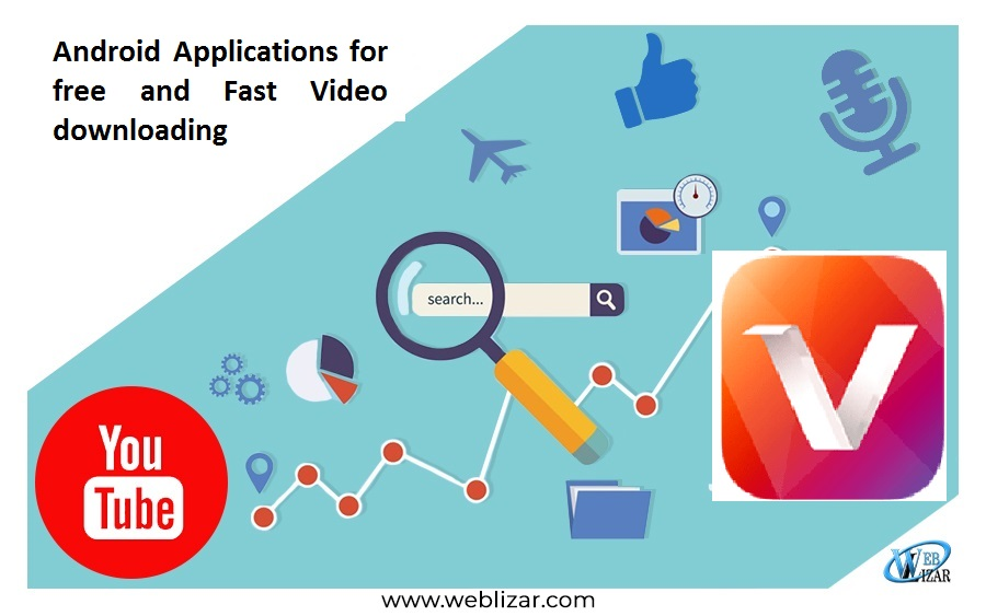 Android Applications for free and Fast Video downloading