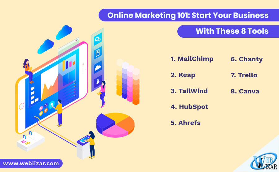 Online Marketing 101: Start Your Business With These 8 Tools