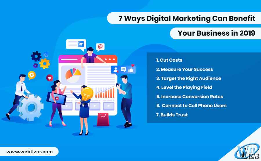 7 Ways Digital Marketing Can Benefit Your Business in 2019