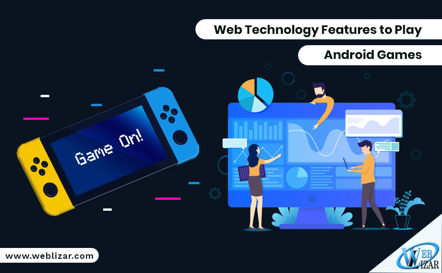 Web Technology Features to Play Android Games