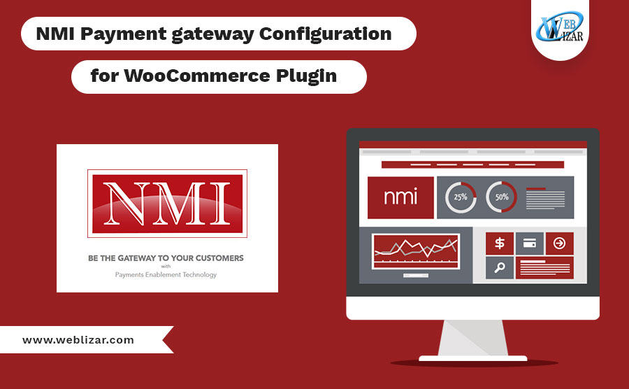 NMI Payment gateway Configuration for WooCommerce Plugin