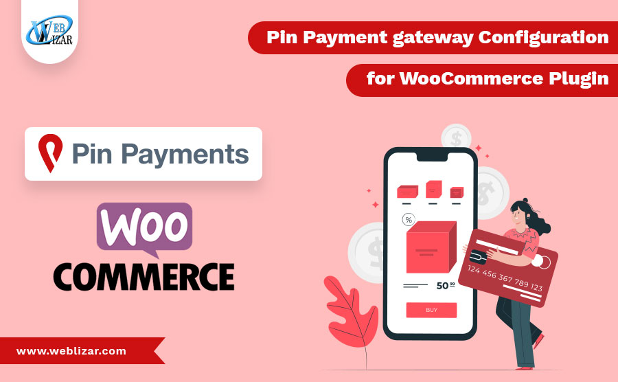 Pin Payment gateway Configuration for WooCommerce Plugin