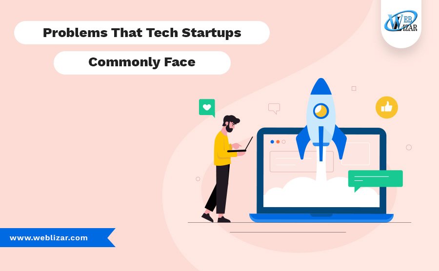 Problems- that tech startup Commonly face