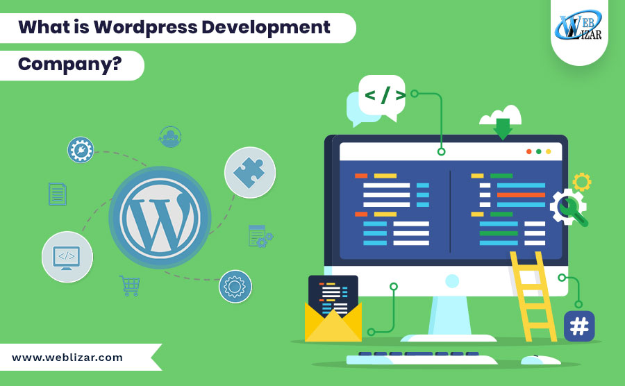 What is WordPress Development Company?